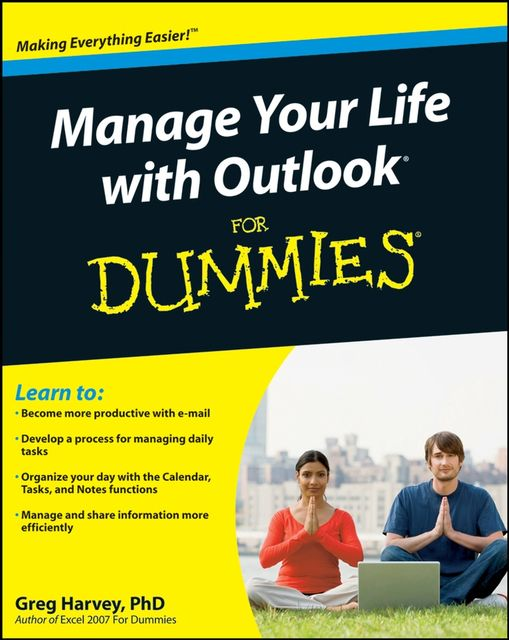 Manage Your Life with Outlook For Dummies, Greg Harvey