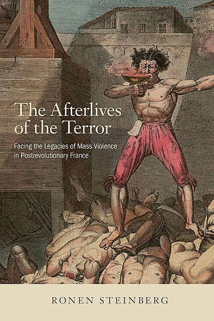 The Afterlives of the Terror, Ronen Steinberg