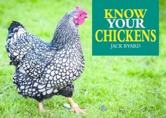 Know Your Chickens, Jack Byard