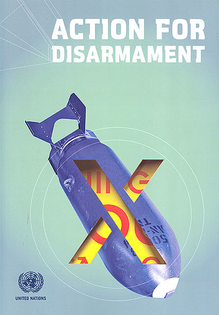 Action for Disarmament, Office for Disarmament Affairs