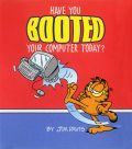 Have You Booted Your Computer Today, Jim Davis