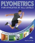 Plyometrics for Athletes at All Levels, Neal Pire