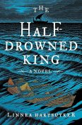 The Half-Drowned King, Linnea Hartsuyker