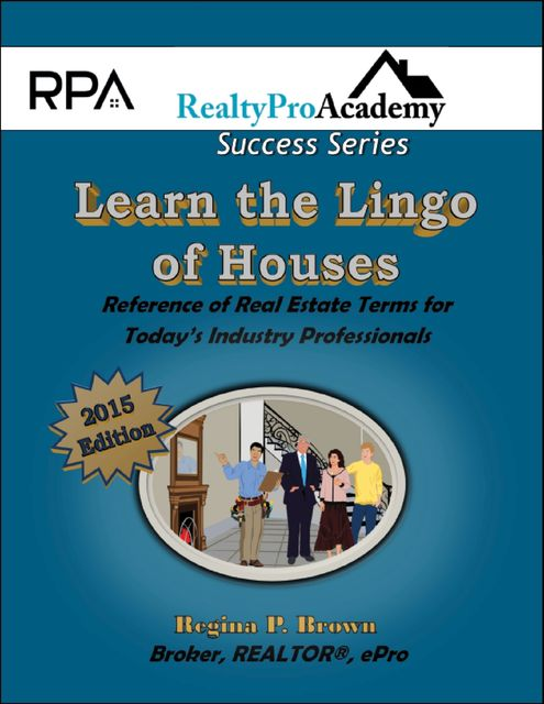 Learn the Lingo of Houses (2015 Ebook Version), Regina Brown