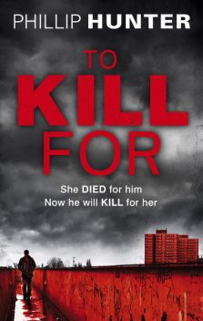 To Kill For, Phillip Hunter