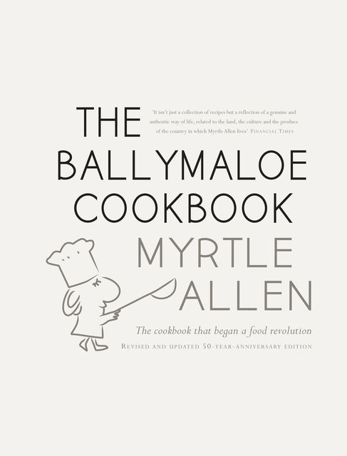 The Ballymaloe Cookbook, Myrtle Allen