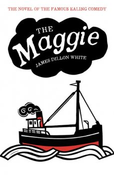 The Maggie, James White