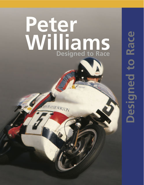 Designed to Race, Peter Williams