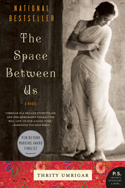 The Space Between Us, Thrity Umrigar