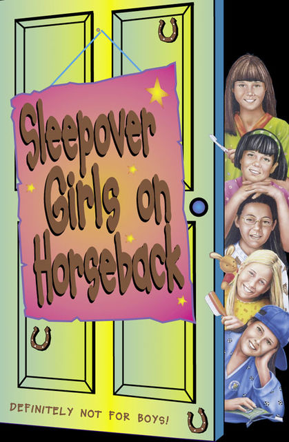 Sleepover Girls on Horseback (The Sleepover Club, Book 11), Fiona Cummings