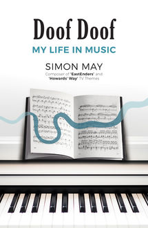 Doof Doof: My Life in Music, Simon May