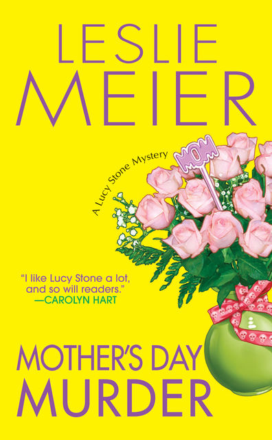 Mother's Day Murder, Leslie Meier