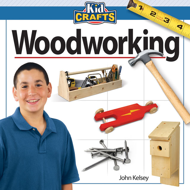 Woodworking, John Kelsey