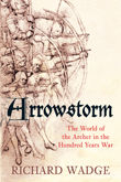 Arrowstorm, Richard Wadge