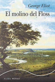 El Molino Del Floss, George Eliot
