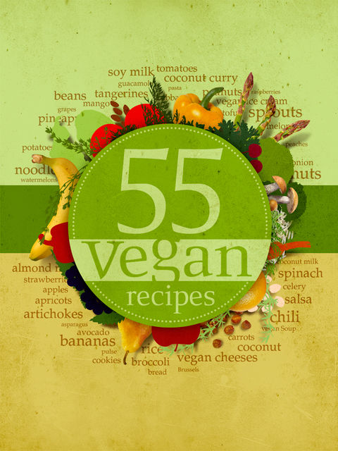 55 Vegan Recipes, Karen Margaryan