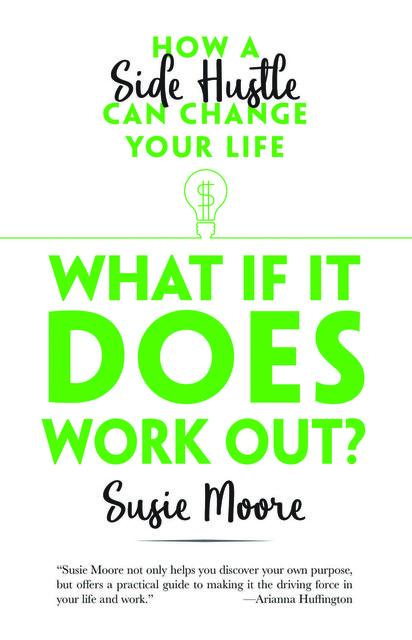What If It Does Work Out, Susie Moore