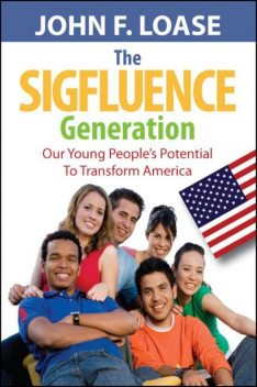 The Sigfluence Generation, John Loase