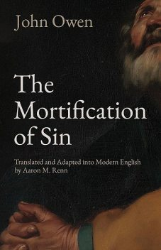 The Mortification of Sin, John Owen