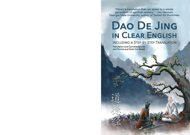 Dao De Jing in Clear English, Jeff Pepper, Xiao Hui Wang