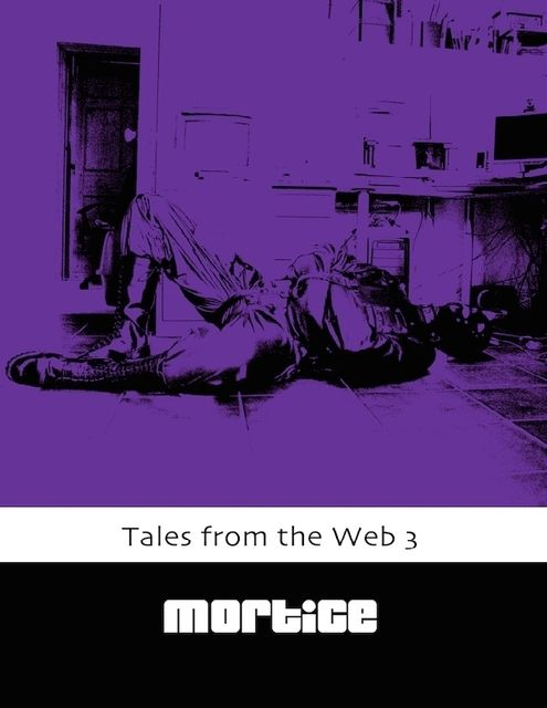 Tales from the Web 3, Mortice