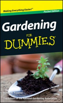 Gardening For Dummies, Mini Edition, Steven Frowine