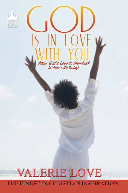 God Is in Love With You, Valerie Love