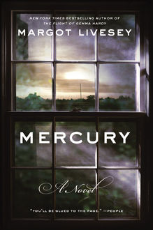 Mercury, Margot Livesey