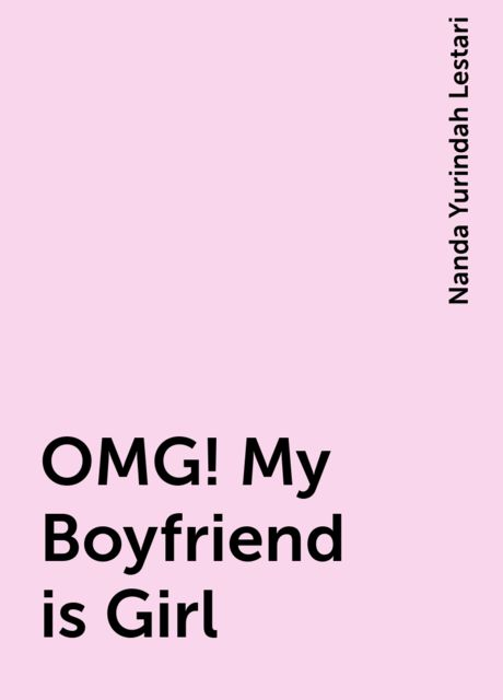 OMG! My Boyfriend is Girl, Nanda Yurindah Lestari