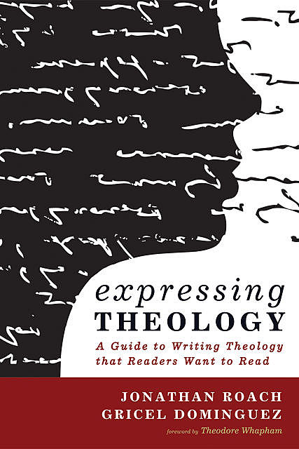 Expressing Theology, Gricel Dominguez, Jonathan Roach