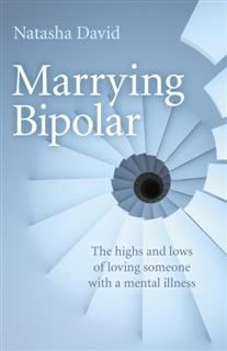 Marrying Bipolar, Natasha David