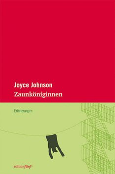 Zaunköniginnen, Joyce Johnson