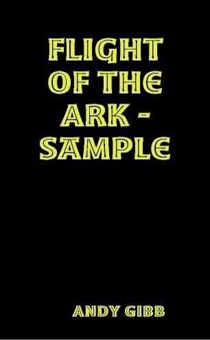 Flight of the Ark – Sample, Andy Gibb