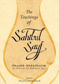 The Teachings of Sahibul Sayf Shaykh Abdulkerim, Shaykh Abdulkerim Al-Kibrisi