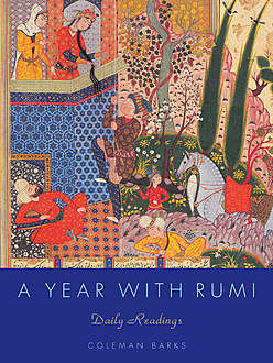 A Year with Rumi, Coleman Barks