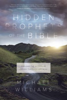 Hidden Prophets of the Bible, Michael Williams