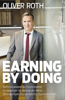 Earning by Doing, Oliver Roth