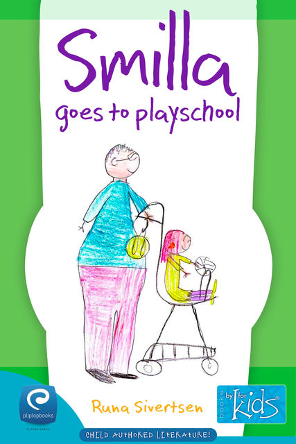 Smilla Goes to Playschool, Runa Sivertsen