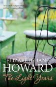 The Light Years (The Cazalet Chronicle), Howard, Elizabeth Jane