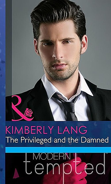 The Privileged and the Damned, Kimberly Lang