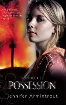 Blood Ties Book Two: Possession, Jennifer Armintrout