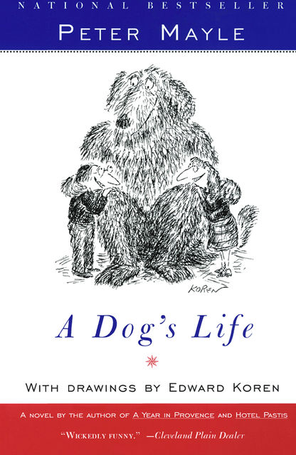 A Dog's Life, Peter Mayle
