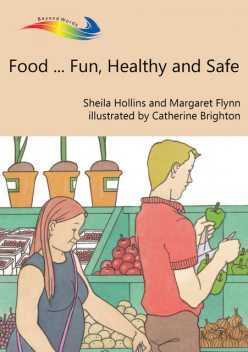Food Fun, Healthy and Safe, Sheila Hollins, Margeret Flynn