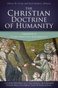 The Christian Doctrine of Humanity, Fred Sanders, Oliver D. Crisp
