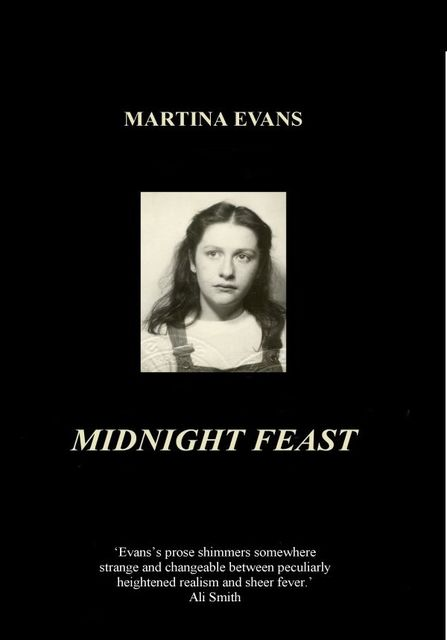 Midnight Feast, Martina Evans