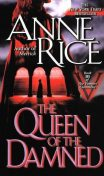 Vampire Chronicles 3: The Queen of the Damned, Anne Rice
