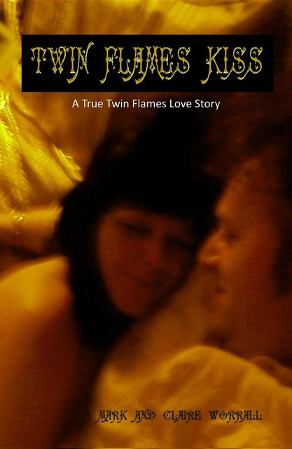 Twin Flames Kiss, claire worrall, mark worrall
