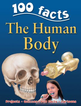 100 Facts Human Body, Miles Kelly