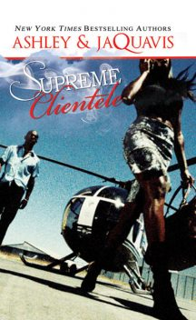 Supreme Clientele, Jaquavis Ashley