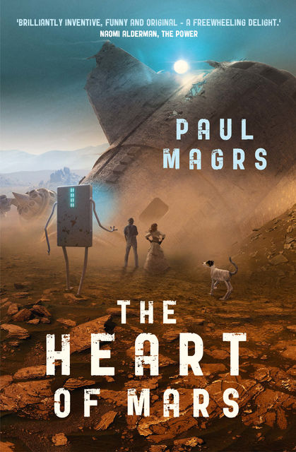 The Heart of Mars, Paul Magrs
